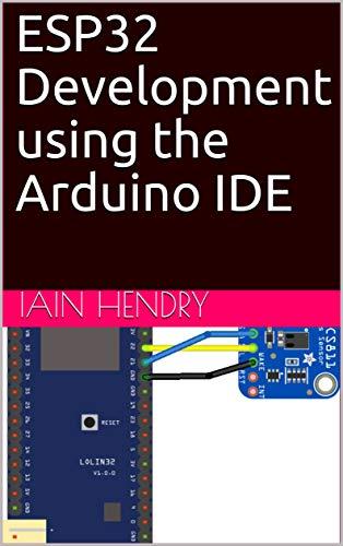 ESP32 Development using the Arduino IDE Front Cover