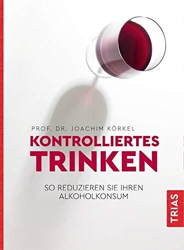 Kontrolliertes Trinken: So reduzieren Sie Ihren Alkoholkonsum