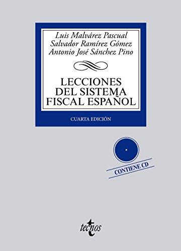 Lecciones del Sistema Fiscal Español (Derecho - Biblioteca