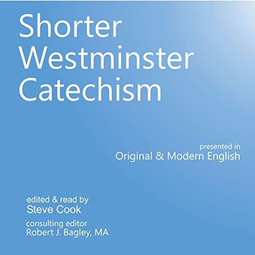 Shorter Westminster Catechism audiobook cover art