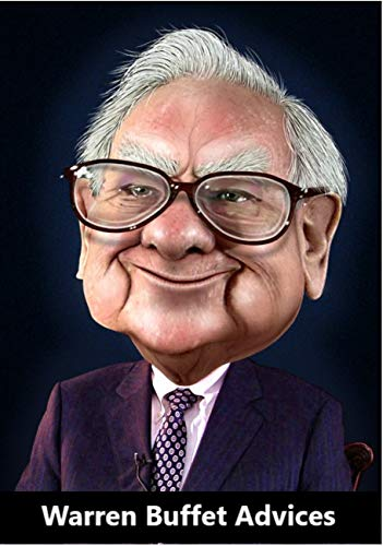 Warren Buffet Advices: The Investing Legend (English Edition)