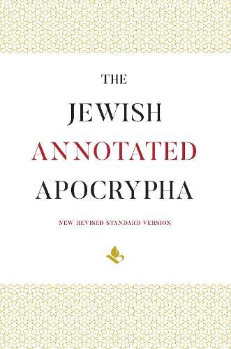 Compare Textbook Prices for The Jewish Annotated Apocrypha 1 Edition ISBN 9780190262488 by Klawans, Jonathan,Wills, Lawrence M.