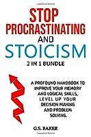 STOP PROCRASTINATING And STOICISM 2 in 1 Bundle