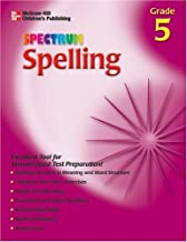 Spectrum Spelling, Grade 5 (McGraw-Hill Learning Materials Spectrum) by School Specialty Publishing (2002-06-15)