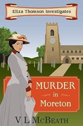 Murder in Moreton: Eliza Thomson Investigates (Book 2)