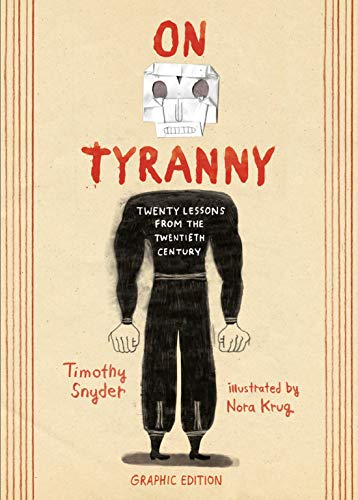 On Tyranny Graphic Edition: Twenty Lessons from the Twentieth Century (English Edition)