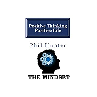 Positive Thinking Positive Life: The Mindset cover art
