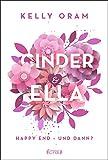 Cinder & Ella: Happy End - und dann? (German Edition)...