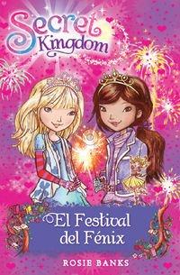 El Festival Del Fénix: 16 (Secret Kingdom)