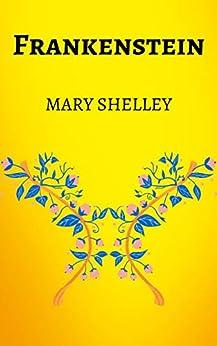 Frankenstein: By Mary Shelley, Ebook, Kindle, Penguin Classics, Science Fiction Novel (English Edition) por [Mary  Shelley]