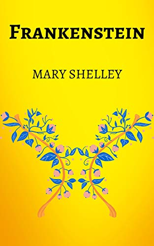 Frankenstein: By Mary Shelley, Ebook, Kindle, Penguin Classics, Science Fiction Novel...