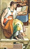 The Sistine Chapel ceiling 1509 - Michelangelo Art Notebook: Artist Gift | Painter Lover Gift | Art Lover | 120 Lined Ruled Pages - 5x8 inches (12.7.24 x 20.32 cm)