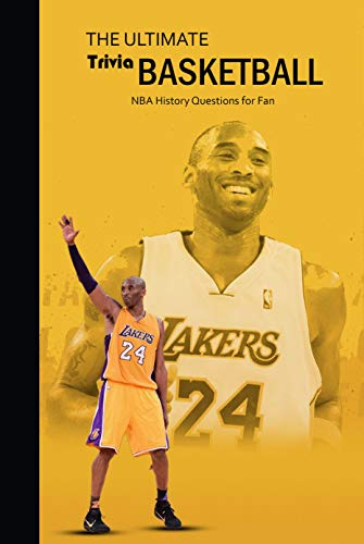 The Ultimate Basketball Trivia: NBA History Questions for Fan: NBA Quiz Book (English Edition)