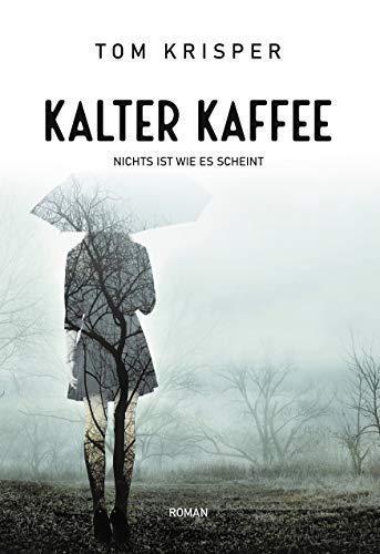 Kalter Kaffee: Nichts ist wie es scheint