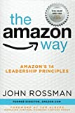 Real Estate Investing Books! - The Amazon Way: Amazon's 14 Leadership Principles