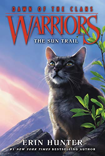Warriors: Dawn of the Clans #1: The Sun Trail (English Edition)