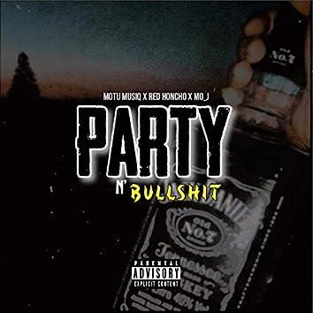 Party n Bullshit