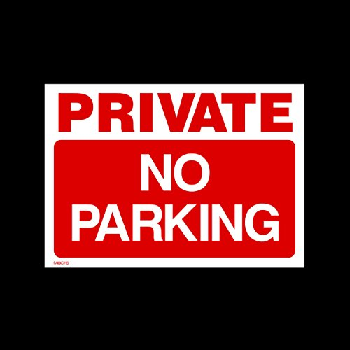 Private No Parking Plastic Sign with 4 Pre-Drilled Holes (MISC115) - No Parking, Private Property, Access, Disabled Parking, Vehicle, Warning