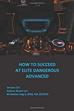 How to Succeed at Elite Dangerous Advanced