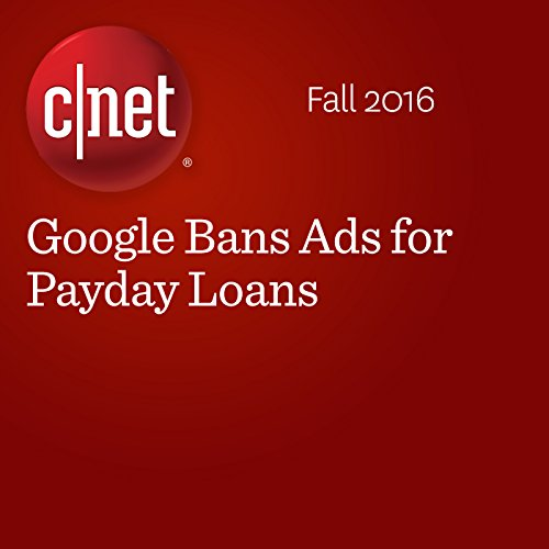 Google Bans Ads for Payday Loans audiobook cover art
