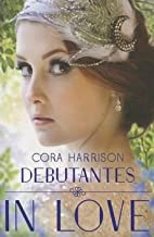 [Debutantes: in Love] (By: Cora Harrison) [published: December, 2014]