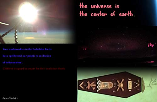 the universe is the center of earth (English Edition)