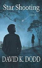 Star Shooting: A Novel