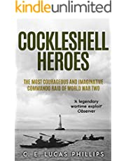 Cockleshell Heroes: The Most Courageous and Imaginative Commando Raid of World War Two (Daring Military Operations of World War Two)