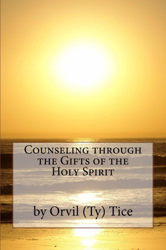 Counseling through the Gifts of the Holy Spirit (English Edition)
