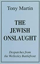The Jewish Onslaught: Dispatches from the Wellesley Battlefront