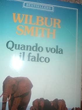 Quando vola il falco (Oscar bestsellers)