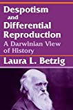 Image of Despotism and Differential Reproduction: A Darwinian View of History