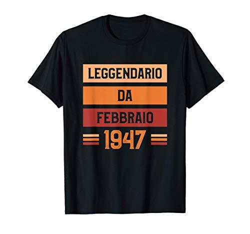 Uomo Regalo Di Compleanno Per 74 Anni Febbraio 1947 Maglietta