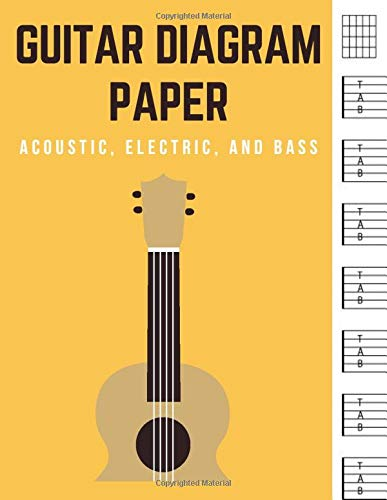 Guitar diagram paper, Acoustic, Electric, and Bass: Blank guitar tab notebook | Standard wirebound manuscript paper | Large print pages