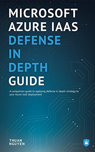 Amazon Com Microsoft Azure Iaas Defense In Depth Guide Ebook