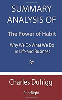 Summary Analysis Of The Power of Habit: Why We Do What We Do in Life and Business By Charles Duhigg
