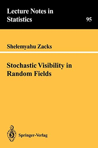 Stochastic Visibility in Random Fields (Lecture Notes in Statistics (95))の詳細を見る