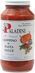 Rich flavor of San Francisco's Fisherman's Wharf All-Natural, and hearty Paladini never skimped on the quality of his ingredients. Just add some seafood and a splash of white wine, and you've got yourself a cioppino Use Paladini Cioppino Pasta Sauce ...