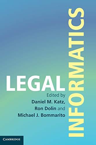Compare Textbook Prices for Legal Informatics  ISBN 9781107142725 by Katz, Daniel Martin,Dolin, Ron,Bommarito, Michael J.