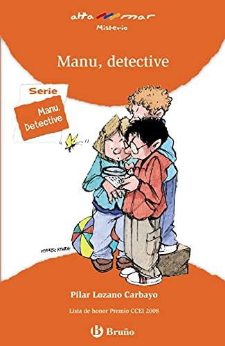 Manu, detective (Castellano - A PARTIR DE 8 AÑOS - ALTAMAR nº 169)