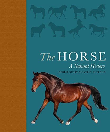 The Horse:A natural history (English Edition)