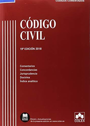 Código Civil: Comentarios, concordancias, jurisprudencia, doctrina e indice analítico (Código Comentado)