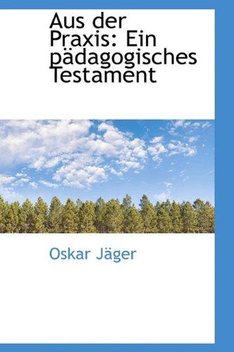 Aus der Praxis: Ein pädagogisches Testament