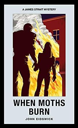 When Moths Burn