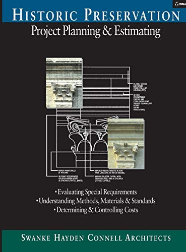 Compare Textbook Prices for Historic Preservation: Project Planning and Estimating 1 Edition ISBN 9780876295731 by Swanke Hayden Connell Architects