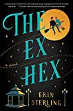 The Ex Hex: A Novel (English Edition)