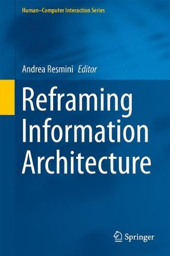 Reframing Information Architecture (Human遯カ鮠姉mputer Interaction Series) by Unknown(2014-07-16)