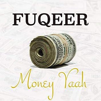 MoneyYaah (Remastered)