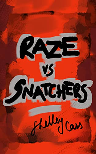 RAZE vs SNATCHERS: Book one in the Raze Warfare series (English Edition)