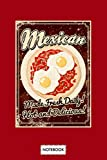 Retro Mexican Huevos Rancheros Sign Notebook: Planner, Journal, Diary, 6x9 120 Pages, Matte Finish...
